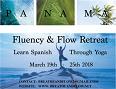 FLUENCY and FLOW RETREAT (Spanish Through Yoga)